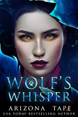 Wolf's Whisper (My Winter Wolf Book 1) Kindle Edition