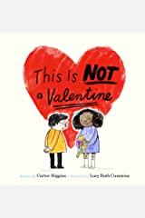 This Is Not a Valentine Kindle Edition