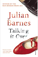 Talking It Over Kindle Edition