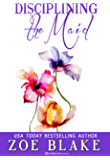 Disciplining the Maid