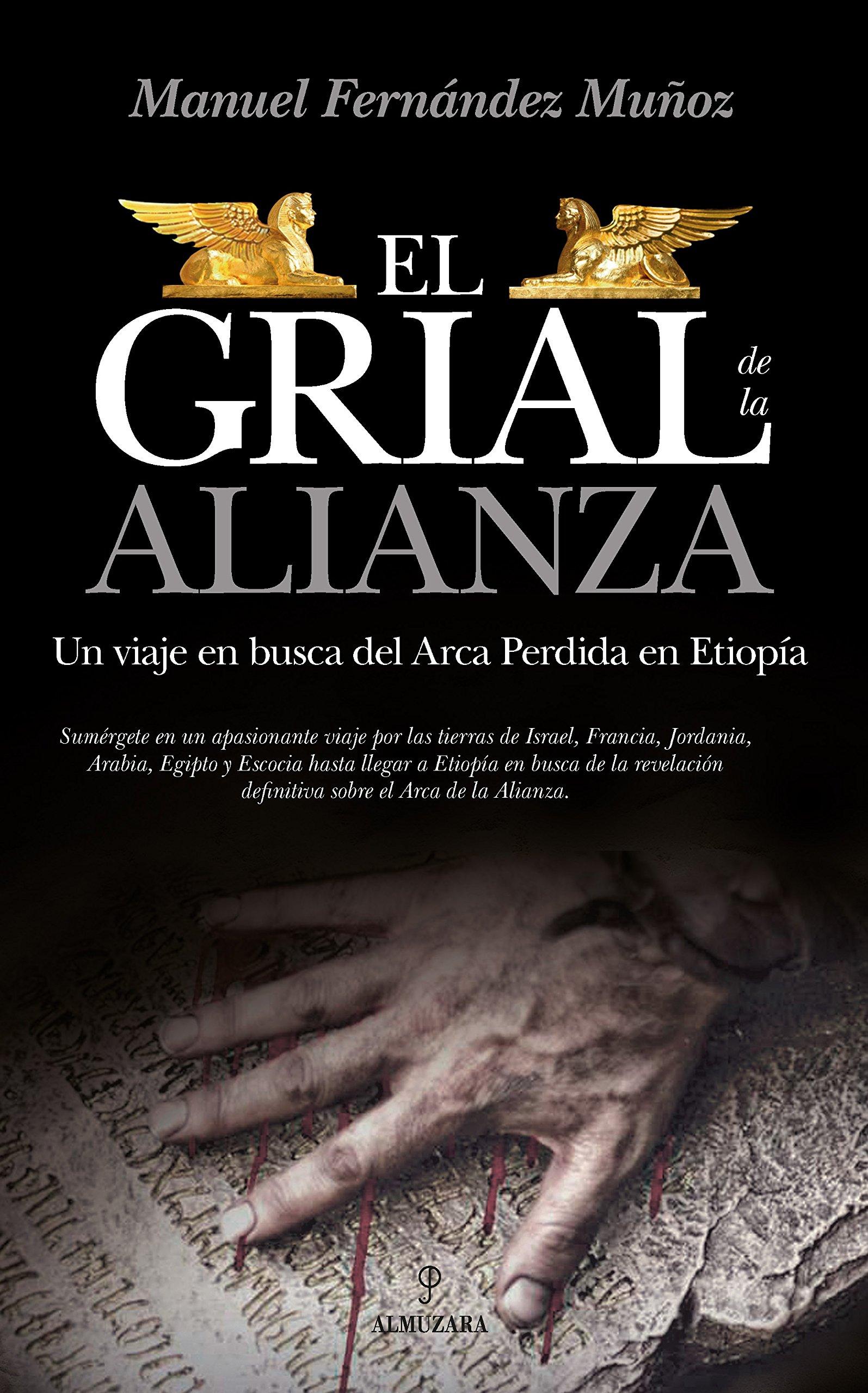 El Grial de la Alianza (Enigma): Amazon.es: Fernández Muñoz, Manuel: Libros