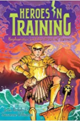 Hephaestus and the Island of Terror (Heroes in Training Book 10) Kindle Edition