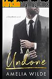 Undone: A City Rich Novel