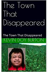 The Town That Disappeared: The Town That Disappeared Kindle Edition