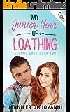 My Junior Year of Loathing (School Dayz Book 2)