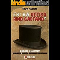 Chi ha ucciso Rino Gaetano?