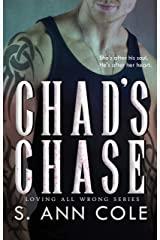 Chad's Chase (Loving All Wrong Book 2) Kindle Edition