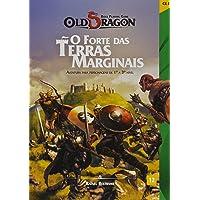 Old Dragon. Forte das Terras Marginais