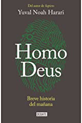 Homo Deus: Breve historia del mañana (Spanish Edition) Kindle Edition