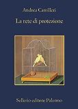 La rete di protezione (Il commissario Montalbano) (Italian Edition)