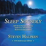 Sleep Soundly: Restful Music Plus Subliminal Affirmations