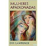 Mulheres Apaixonadas - D.H. Lawrence