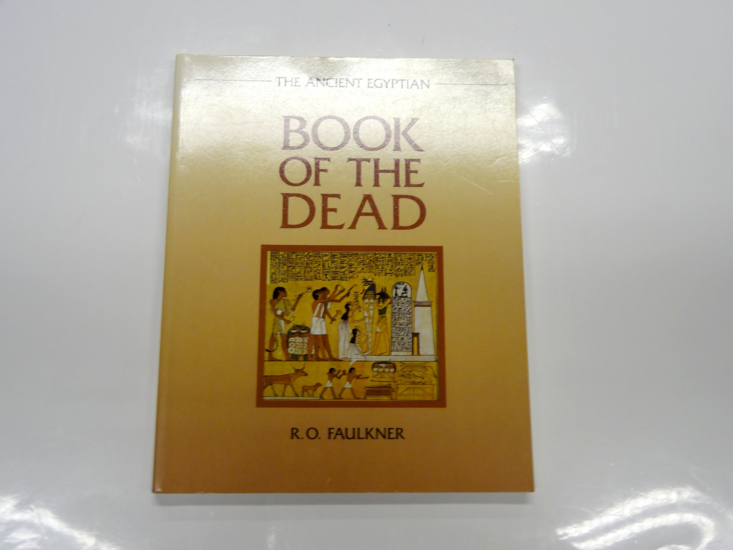 The Ancient Egyptian Book of the Dead, Raymond Faulkner