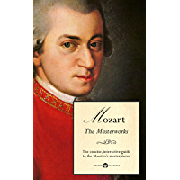 Delphi Masterworks of Wolfgang Amadeus Mozart (Illustrated) (Delphi Great Composers Book 1) book cover