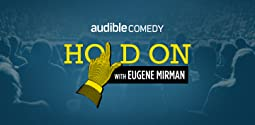 Hold On with Eugene Mirman