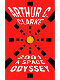 2001: a Space Odyssey (Space Odyssey Series)