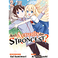 Am I Actually the Strongest? Vol. 2