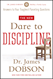 The New Dare to Discipline (English Edition)