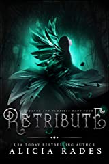 Retribute (Vengeance and Vampires Book 4) Kindle Edition