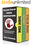 The Case Files of Icarus Investigations Series: The Red Hand Mini-Series, Books 3-5 (Icarus Investigations Boxset Book 2)
