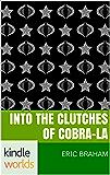 G.I. JOE: Into the Clutches of Cobra-La (Kindle Worlds Novella)