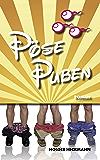 Pöse Puben - Die schwule WG: Fast wie im wahren Leben. (German Edition)
