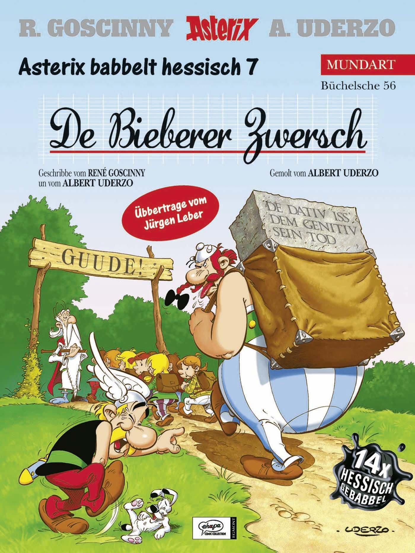 Asterix Mundart Hessisch VII: De Bieberer Zwersch Gebundenes Buch – 15. August 2004 René Goscinny Albert Uderzo Jürgen Leber Egmont Comic Collection