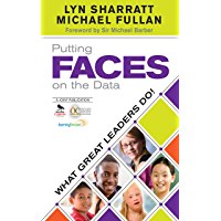 Putting FACES on the Data: What Great Leaders Do!