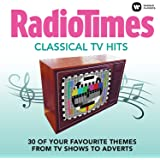 Radio Times - Classical TV Hits (30 of your favourite themes from TV shows to adverts)