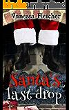 Santa's last drop (Tara Trott Book 3)