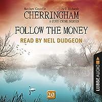 Follow the Money: Cherringham. A Cosy Crime Series - Mystery Shorts 20