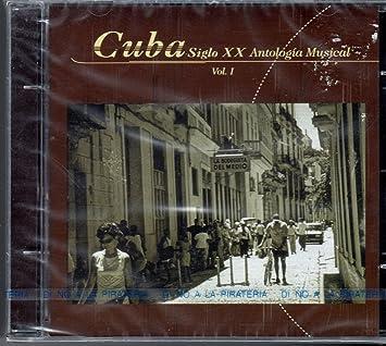 Amazon.com: Cuba Siglo XX Antologia Musical Vol 1: Music