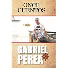 Once Cuentos: Narraciones latinoamericanas contemporáneas (Spanish Edition) Oct 17, 2017