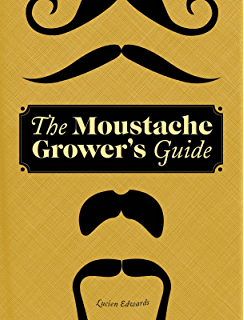 Amazon one thousand mustaches a cultural history of the mo the moustache growers guide fandeluxe Image collections