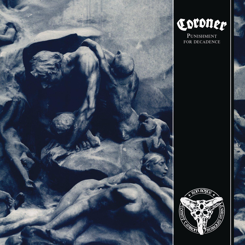 CD : Coroner - Punishment For Decadence (Germany - Import)