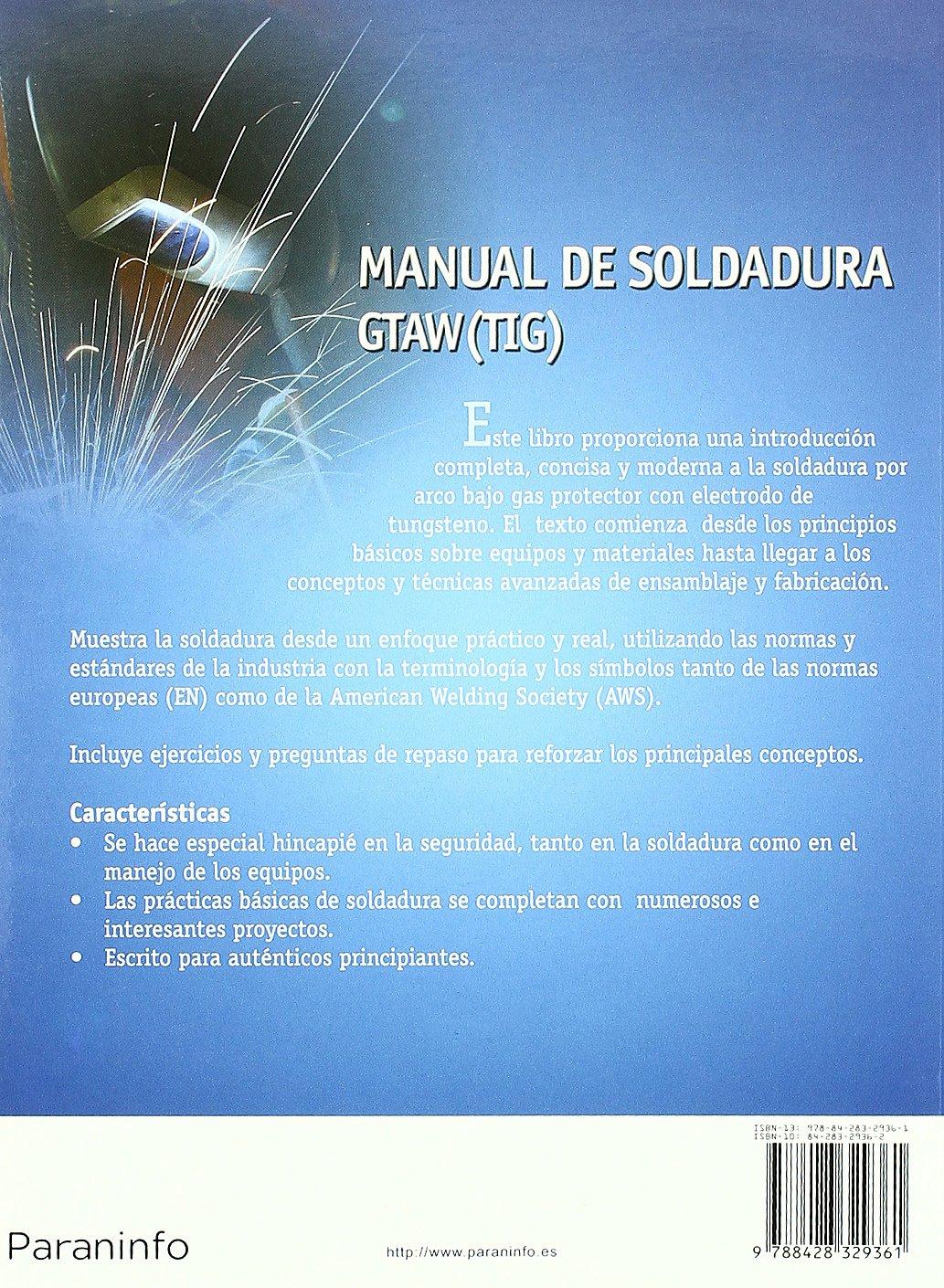 Manual de soldadura GTAW (TIG) (Metal Y Mecanizado): Amazon.es: LARRY JEFFUS : Libros