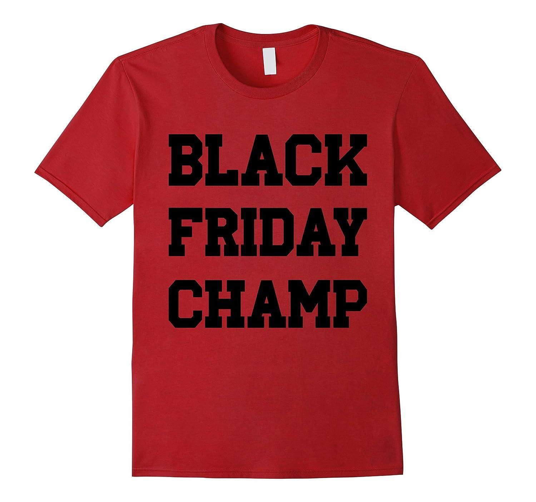 Black Friday Champ T-Shirt-CL