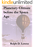 Planetary Climate before the Space Age