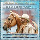 Buckaroo Blue Grass II - Riding Song