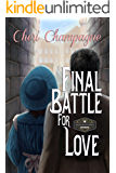 Final Battle for Love: The Mason Siblings Series Book 4