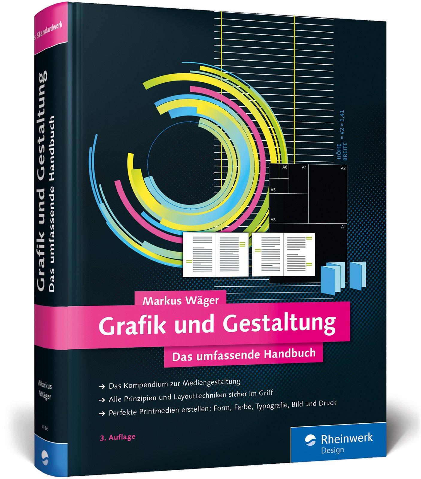 Grafik und Gestaltung - Das umfassende Handbuch (Markus Wäger)