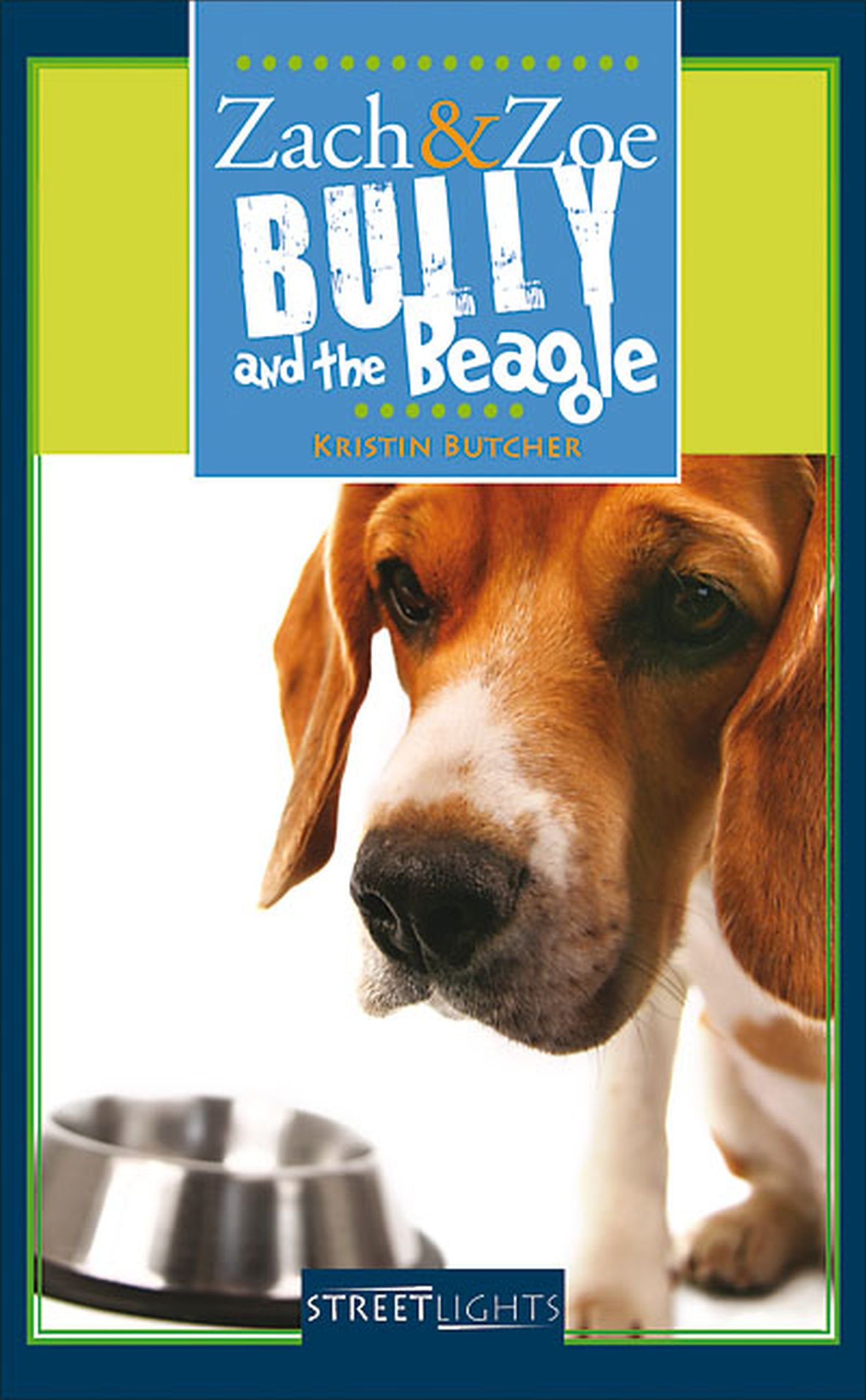 Zach & Zoe: Bully and the Beagle (Lorimer Streetlights) pdf