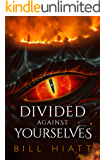 Divided against Yourselves (Spell Weaver Book 2)