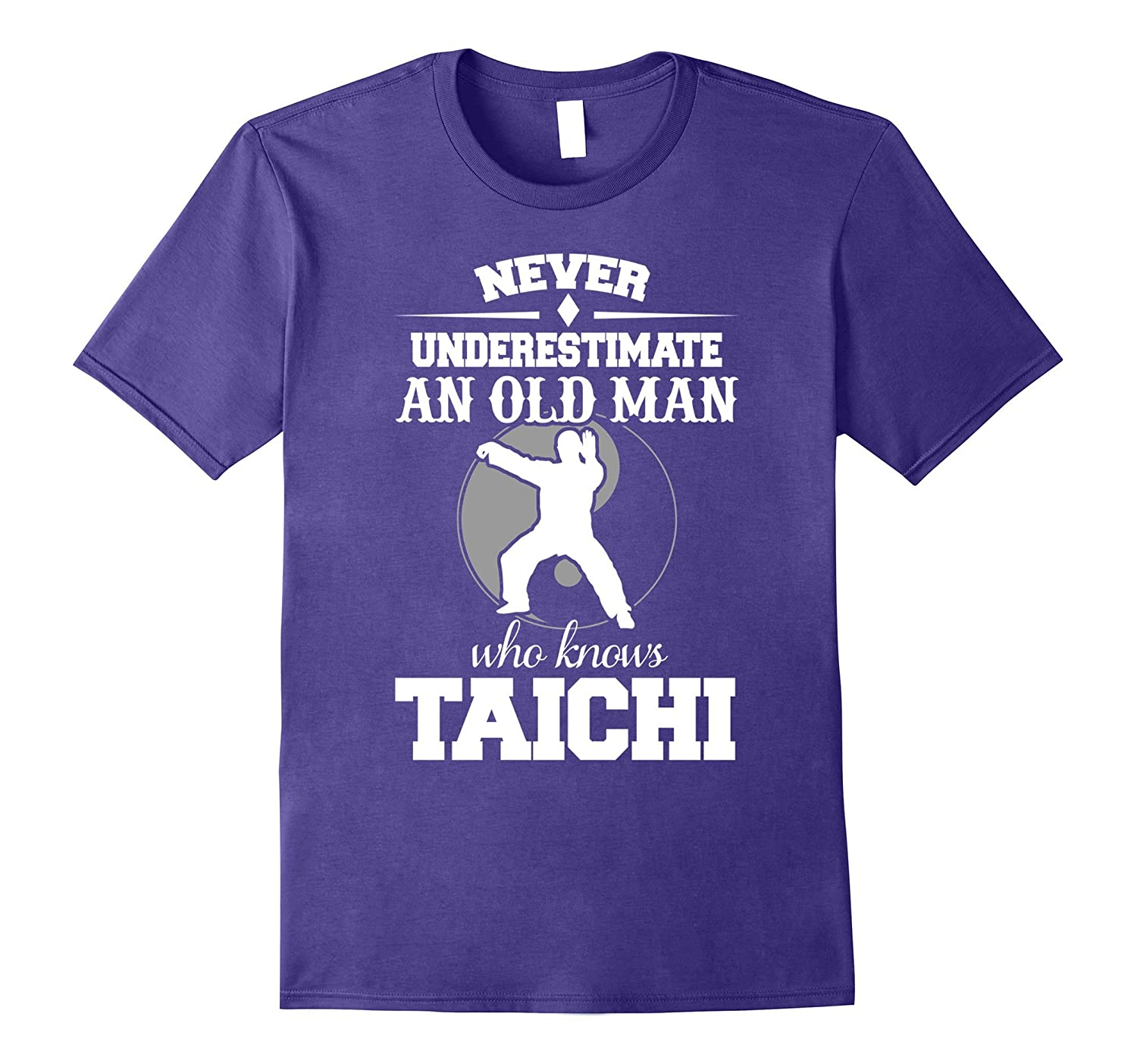 Funny Never Underestimate Old Man Who Knows Tai Chi T-shirts