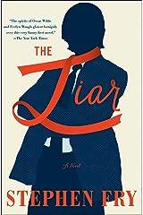The Liar: A Novel Kindle Edition