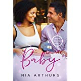 Be My Baby: A BWWM Romance (Make It Marriage Book 11)