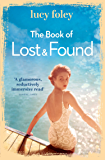 The Book of Lost and Found: Sweeping, captivating, perfect summer reading