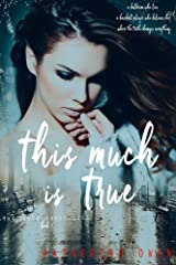 This Much Is True: (The Truth About Lies Book 1) Kindle Edition