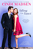 Falling For Her Fiance: An Accidentally in Love Novel