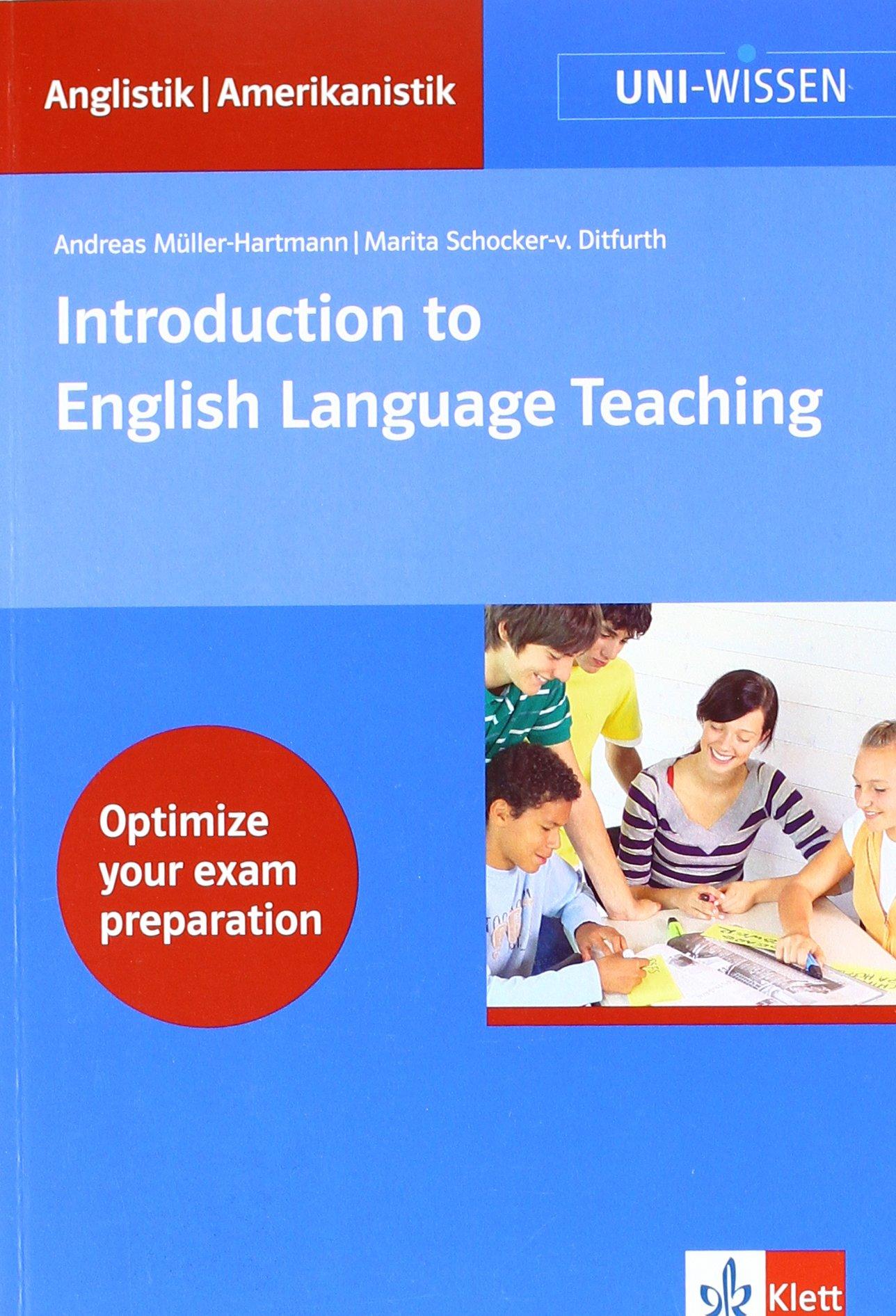 Introduction to English Language Teaching (Uni-Wissen Anglistik/Amerikanistik)